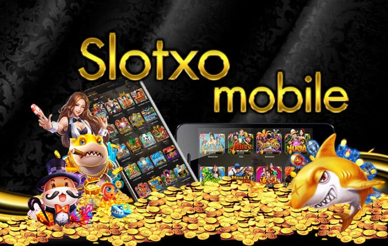 Slotxo mobile Slot